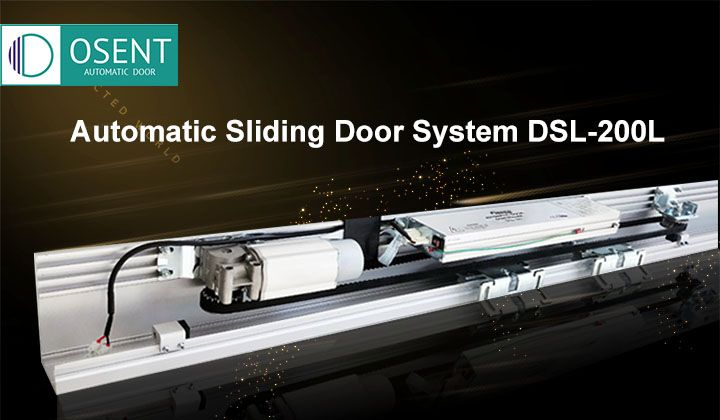 Automatic Sliding Door System DSL 200L